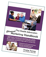 The Health Advocate's Advanced Marketing Handbook